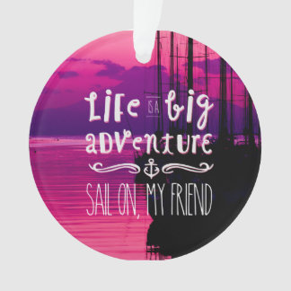 Life Big Adventure Sail Friend Yachts Pink Sunset