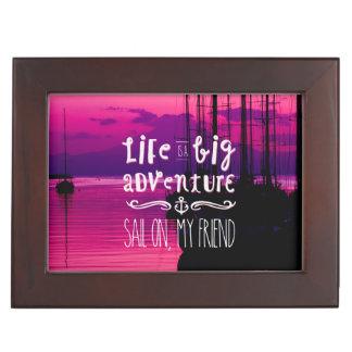 Life Big Adventure Sail Friend Yachts Pink Sunset Keepsake Box
