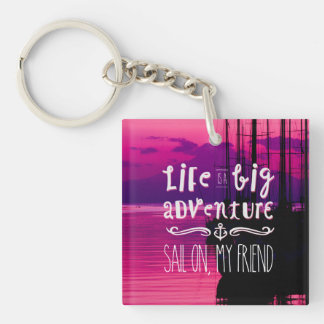 Life Big Adventure Sail Friend Yachts Pink Sunset Double-Sided Square Acrylic Keychain