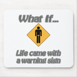Life came with signs mouse pad