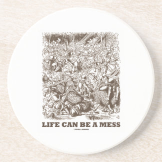 Life Can Be A Mess (Wonderland Looking Glass) Coaster