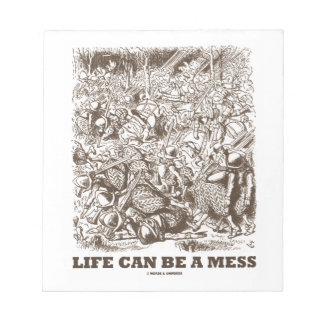 Life Can Be A Mess (Wonderland Looking Glass) Notepad
