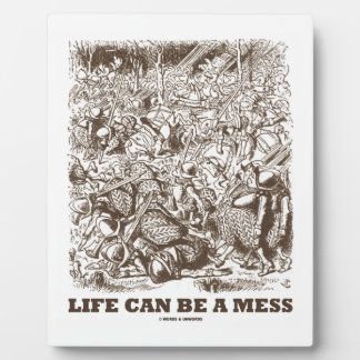 Life Can Be A Mess (Wonderland Looking Glass) Plaque