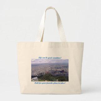Life can be good – Bogota Tote Bag