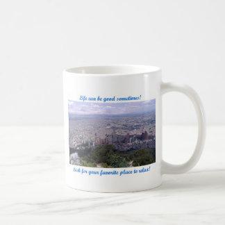 Life can be good – Bogota Coffee Mug