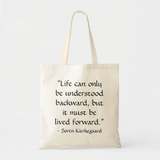 Life can only be understood backward... tote bag