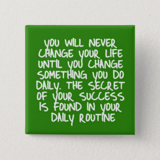 LIFE CHANGES LOGICAL STEPS MOTIVATIONAL QUOTES SAY BUTTON