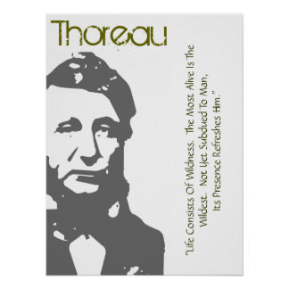 Life Consists Of Wildness Thoreau Poster