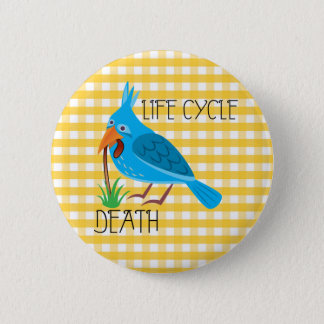 Life Cycle Pinback Button
