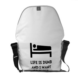 Life Dumb Sleep Courier Bag