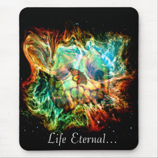 Life eternal... mouse pad