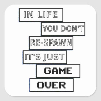 life for a gamer square sticker