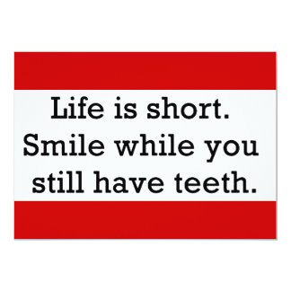 LIFE FUNNY SAYINGS SHORT SMILE WHILE YOU STILL 5X7 PAPER INVITATION CARD
