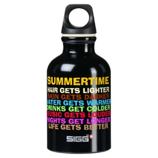 LIFE GETS BETTER WITH SUMMER WATER BOTTLE