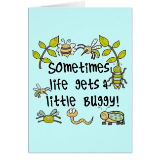 Life Gets Buggy Greeting Card