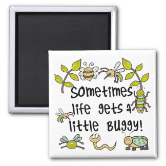 Life Gets Buggy Magnet