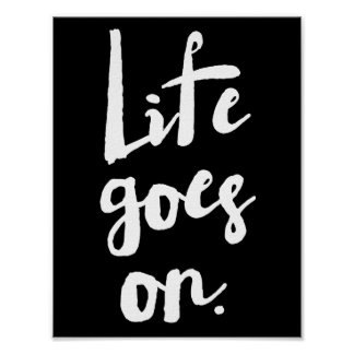 Life Goes On | Brush Typography Poster