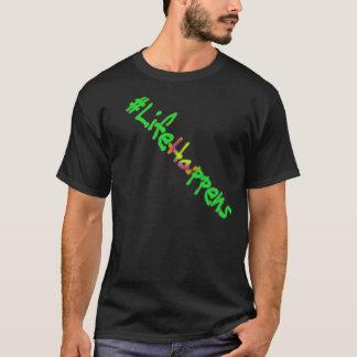 Life Happens T-shirt design