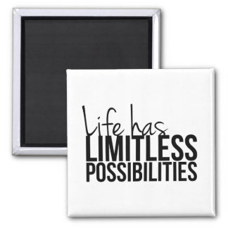 Life Has Limitless Possibilities Motivational 2 Inch Square Magnet
