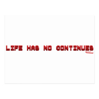 Life Has No Continues - Gamer Geek Nerd Gaming Postcard