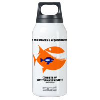 Life In Mergers Acquistions World Turducken Fish 10 Oz Insulated SIGG Thermos Water Bottle
