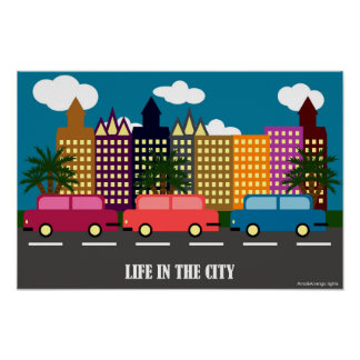 Life in the city poster