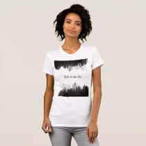 """Life in the city"" woman's t-shirt"