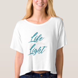 Life in the Light cropped t-shirt