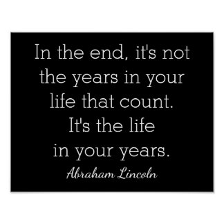 Life in Years - Abraham Lincoln quote  - art print