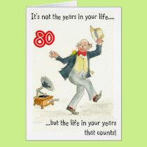 'Life in Your Years' 80th Birthday Card for a Man