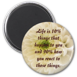 Life is.... 2 inch round magnet
