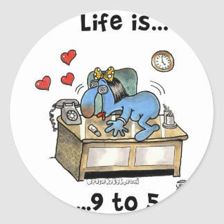 Life is 9 to 5 classic round sticker