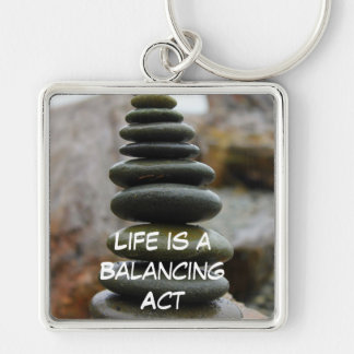 Life is a Balancing Act - Rock - Keychain