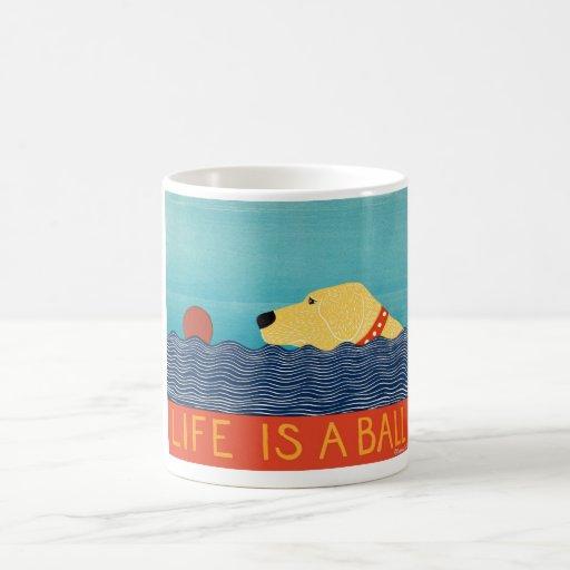 Life is a Ball Mug- Stephen Huneck