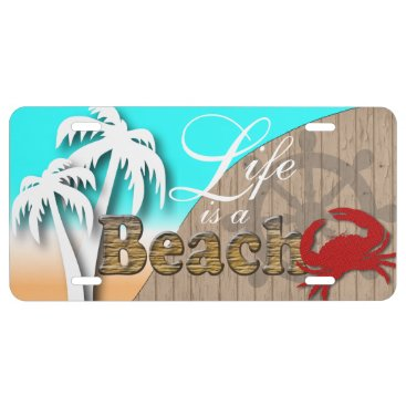Beach Themed Life is a Beach | Nautical | Red Crab License Plate