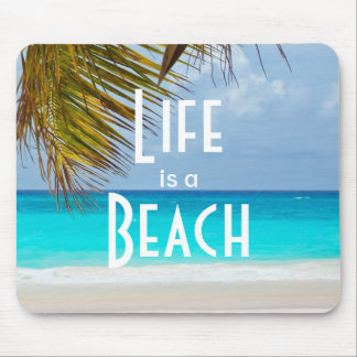 Life is a Beach Tropical Island With Palm Trees Mouse Pad