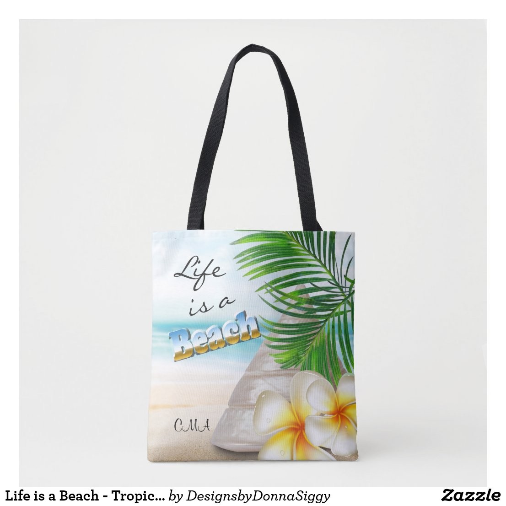 Life is a Beach - Tropical