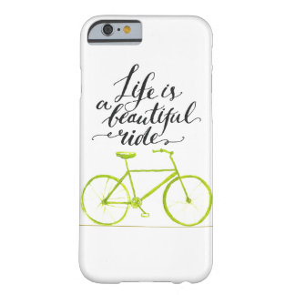 Life Is A Beautiful Ride Lime Green Barely There iPhone 6 Case