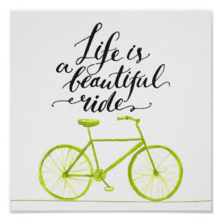 Life Is A Beautiful Ride Lime Green Poster