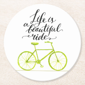 Life Is A Beautiful Ride Lime Green Round Paper Coaster