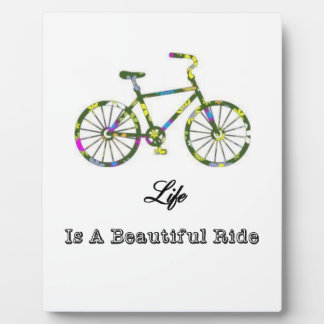 Life Is A Beautiful Ride Plaque