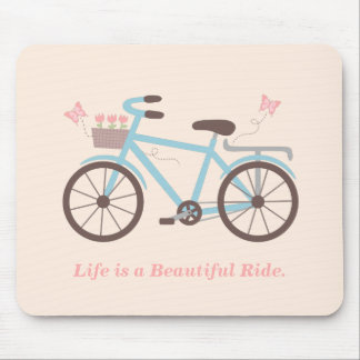 Life is a Beautiful Ride Saying For Cyclists Mouse Pad