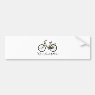 Life is a beautiful ride, vintage bicycle bumper sticker