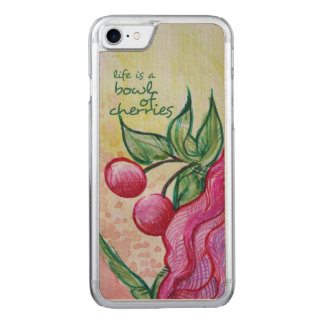Life is a bowl full of cherries carved iPhone 7 case