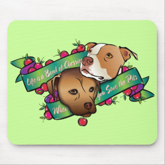 Life is a Bowl of Cherries... Mouse Mat
