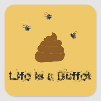 Life is a buffet flies and poop Sticker