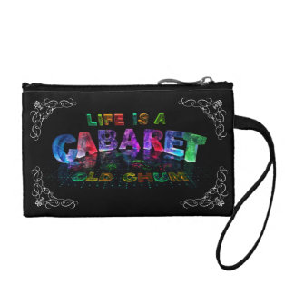 Life is a Cabaret, old chum Coin Purse