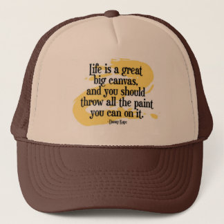 Life is a canvas trucker hat