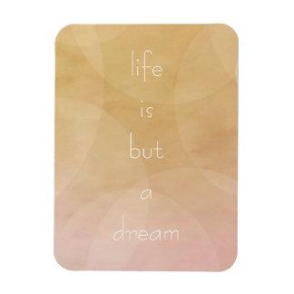 Life is a Dream Rectangular Photo Magnet