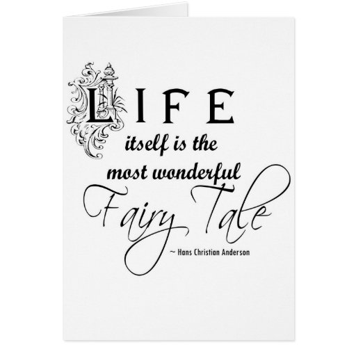 Life is a fairytale card